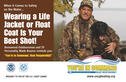 If you're hunting with a boat, you're a boater......follow all boating safety laws and regulations.