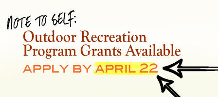 Outdoor Recreation Legacy Partnership Program Grants Available