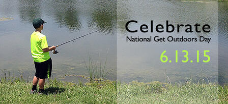 Celebrate National Get Outdoors Day June 13