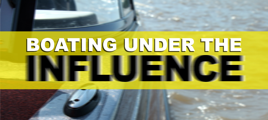 Boating Under The Influence Is Serious Offense and Deadly